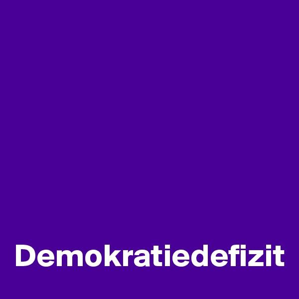 Demokratiedefizit
