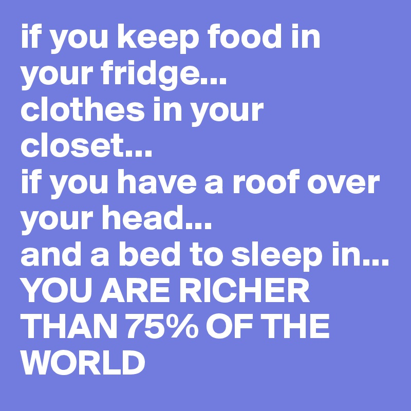 If You Keep Food In Your Fridge Clothes In Your Closet