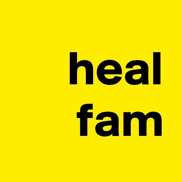 heal fam