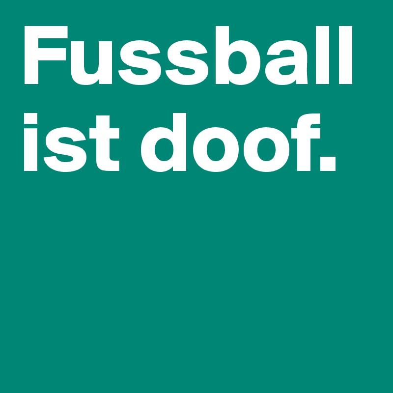 Fussball Ist