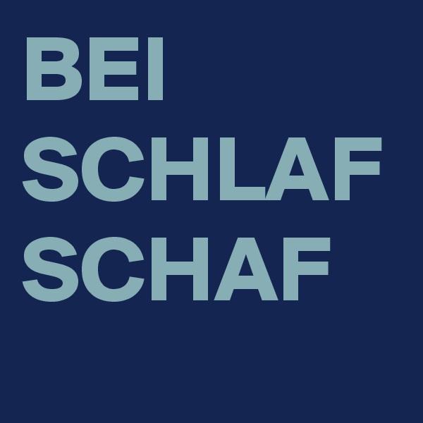 BEI SCHLAF SCHAF