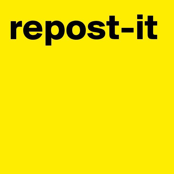 repost-it