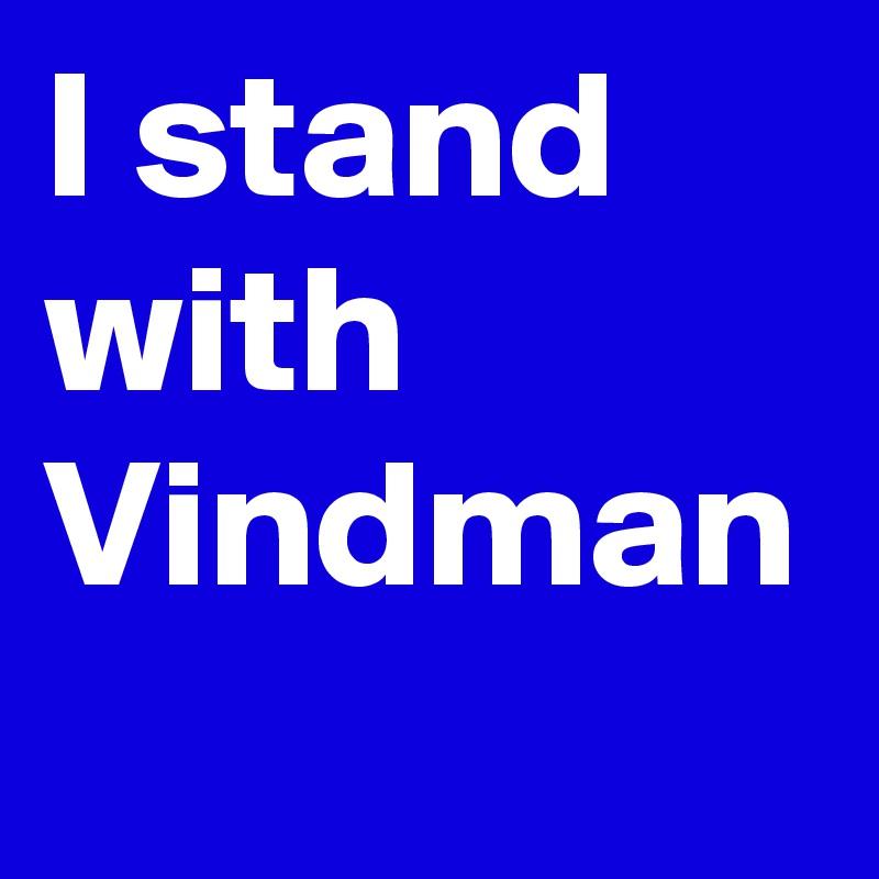 I stand with Vindman