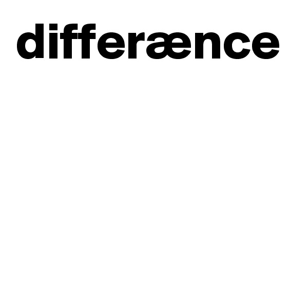 differænce