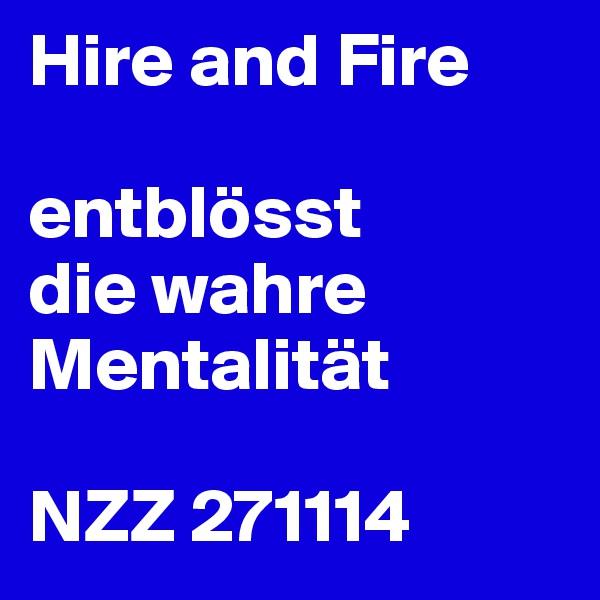 Hire and Fire  entblösst die wahre Mentalität  NZZ 271114