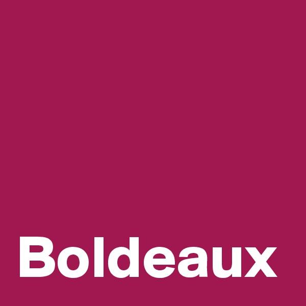 Boldeaux