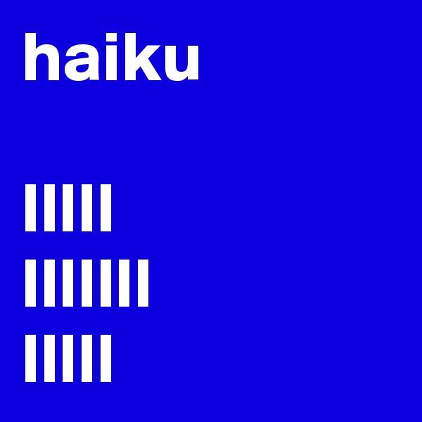 haiku  lllll lllllll lllll
