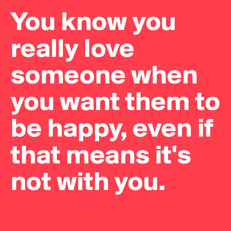 how do you know you really love someone