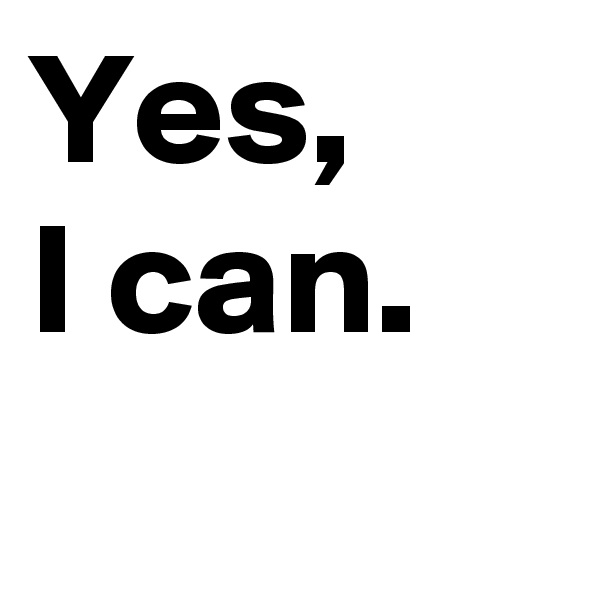 Yes,  I can.