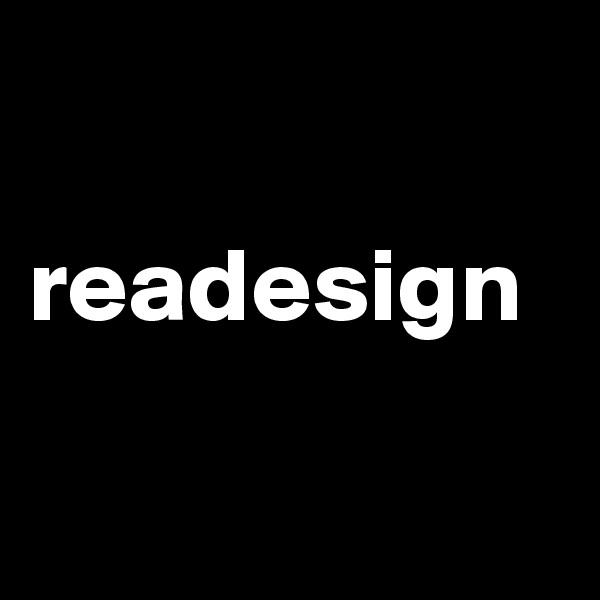 readesign