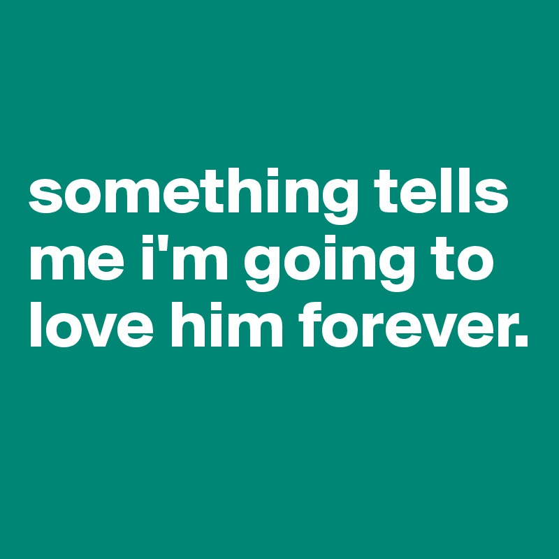 Download I Am Going To Love Him Forever SVG