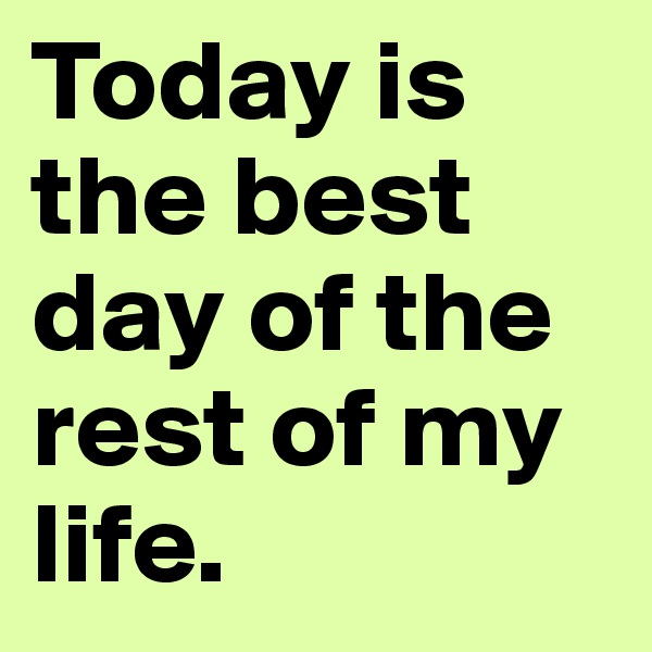 describe the best day of your life essay