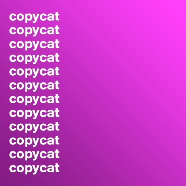 copycat copycat copycat copycat copycat copycat copycat copycat copycat copycat copycat copycat