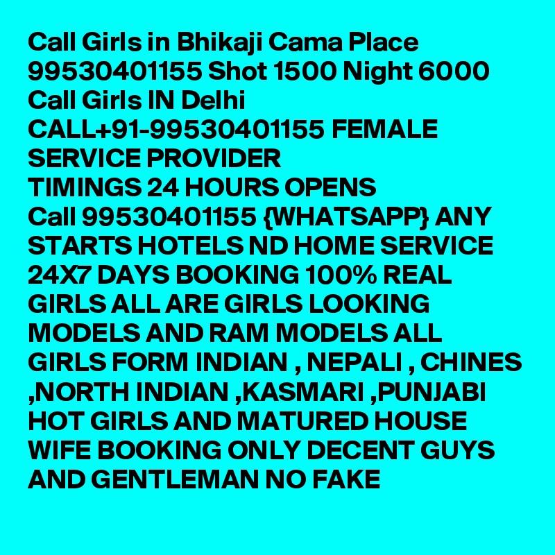 Call Girls in Bhikaji Cama Place 99530401155 Shot 1500 Night 6000