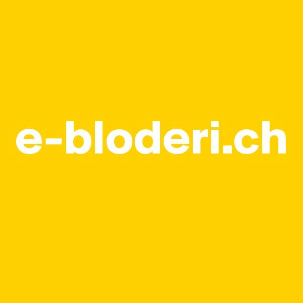 e-bloderi.ch