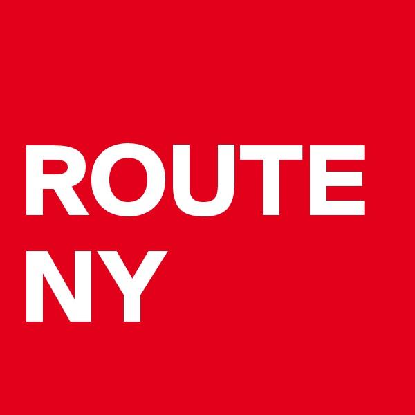 ROUTE NY