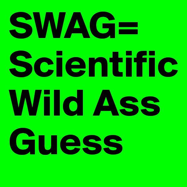 Swag Wild Ass 12