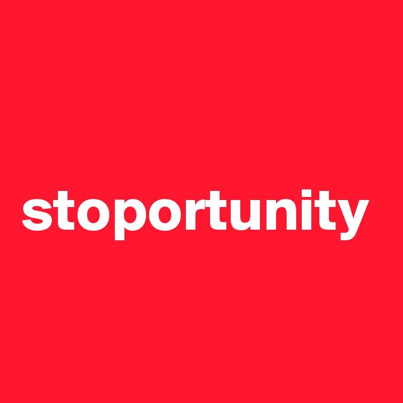 stoportunity