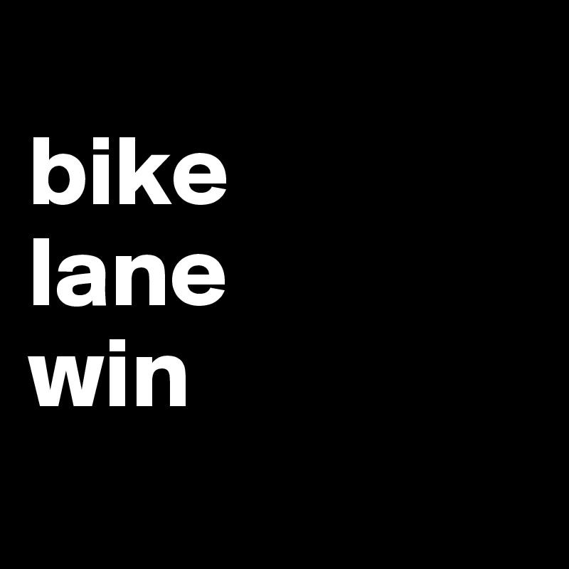 bike  lane  win