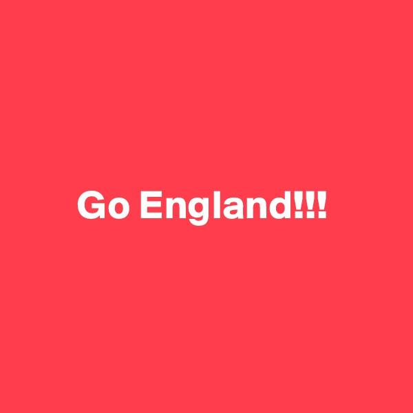 Go England!!!