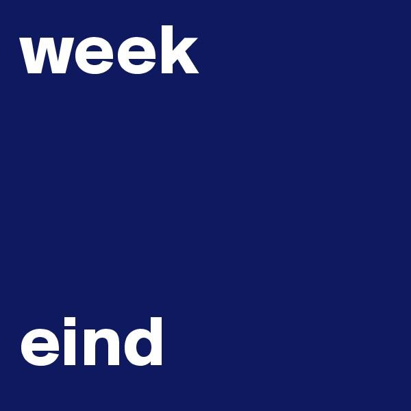 week    eind