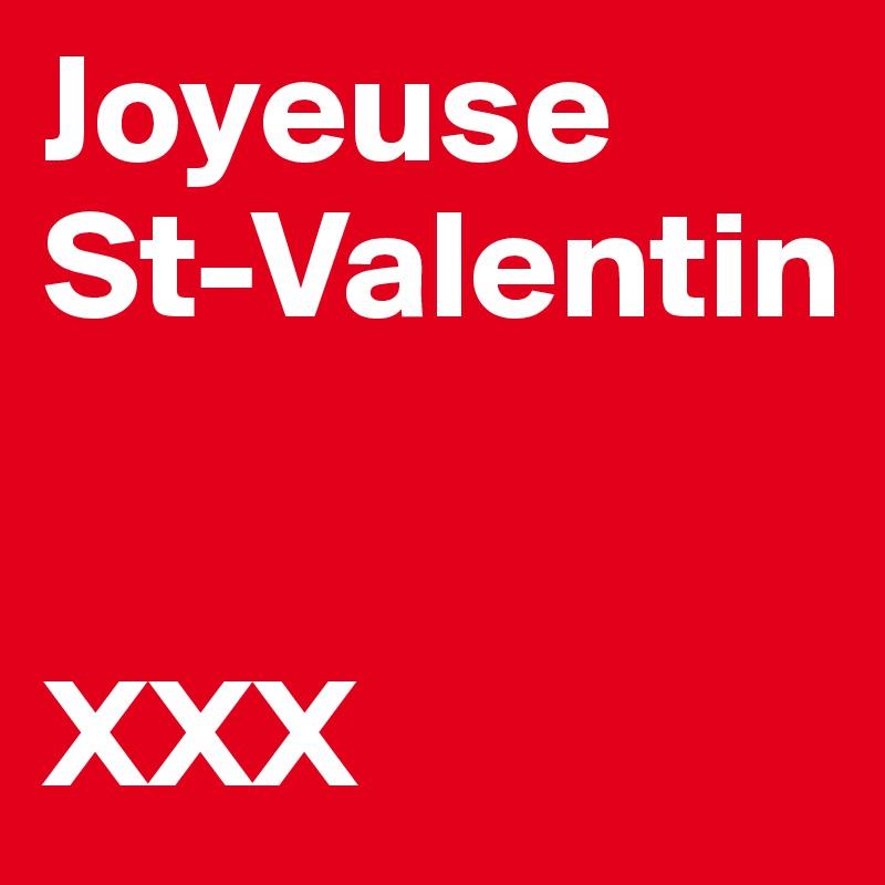 Joyeuse St-Valentin   XXX