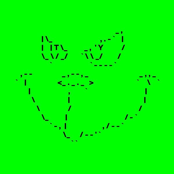 _ ,                     | \_                             , . - `    |                     |    | T \_          _ ,  ' Y           /                     \_ \ / _/        ` \ \ _/         /                          `                       ` - - - - `        , - -                  _ , - - , _                               _ , , _     `    |                   <_ . _ . _   >                          `     \    `             |                       ,         `                                   |               \                    |                                             |                  \                 /                                         /                     \_          |                                   / - `                          ` - ,  |                      , / - - `                                  \_      / - - ' `                                       ` `