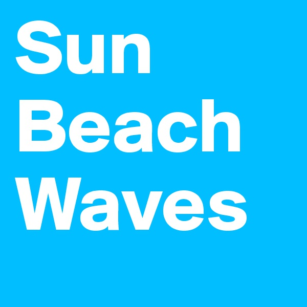 Sun Beach Waves