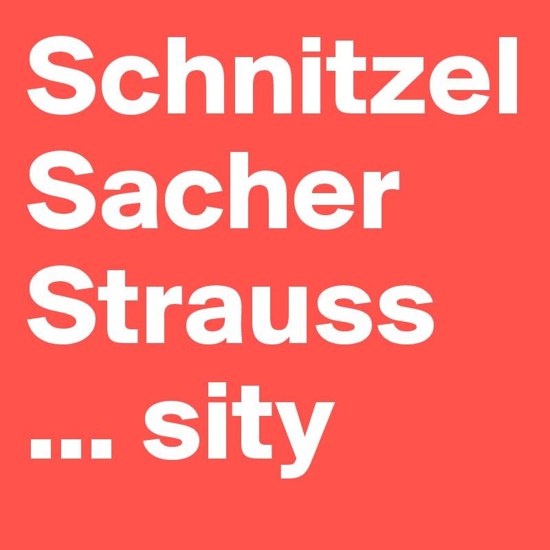 Schnitzel Sacher Strauss ... sity