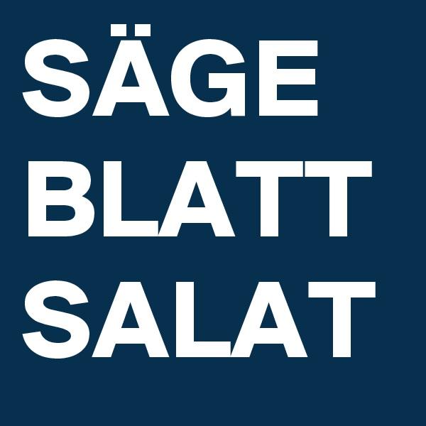 SÄGE BLATT SALAT