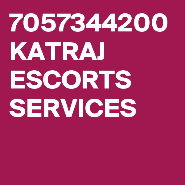 7057344200 KATRAJ ESCORTS SERVICES