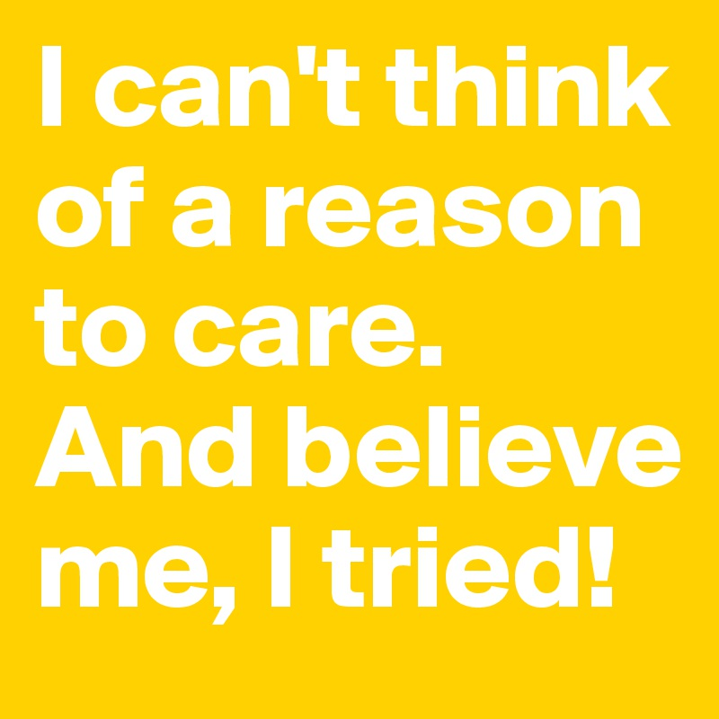 I can't think of a reason to care. And believe me, I tried!