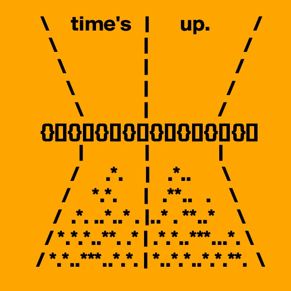 \     time's   |       up.          /         \                    |                      /           \                  |                    /             \                |                  /                 \              |                /       {}[]{}[]{}[]{}[]{}[]{}[]{}[]{}[]                       |              |                |              /      .*.     |    .*..       \            /     *.*.      |   .**..   .    \          /  .*. ..*..* . |..* . **..*     \        / *.*.*..**. .* | .*.*..***...*. \      / *.*..***..*.*. | *..*.*..*.*.**.  "|600|600|?|en|2|b01a538cbfae022489974afcc377ed6b|False|UNLIKELY|0.31158655881881714