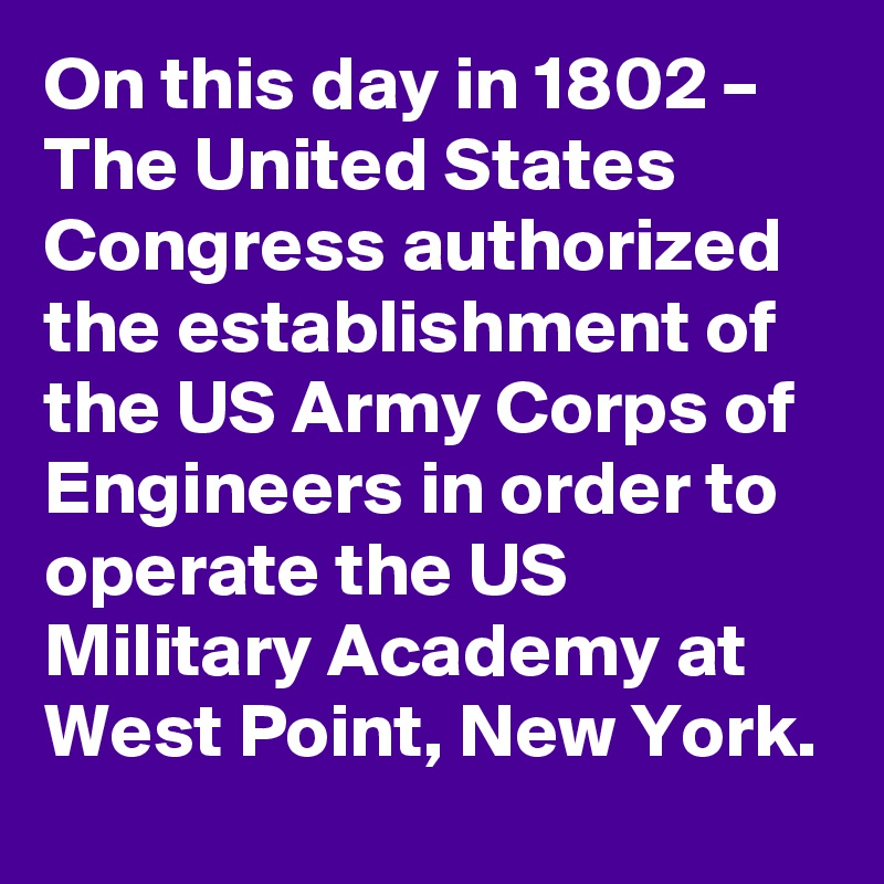 on this day in 1802 the united states congress authorized the establishment of the us army. Black Bedroom Furniture Sets. Home Design Ideas