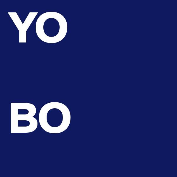 YO  BO