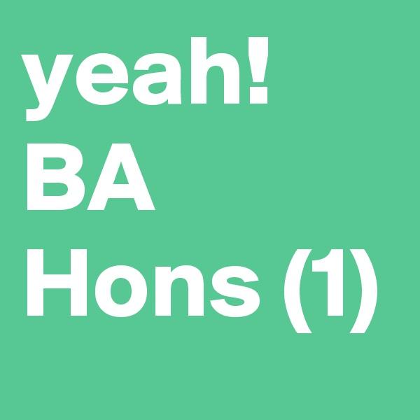 yeah! BA Hons (1)