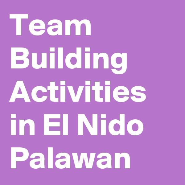 Team Building Activities in El Nido Palawan