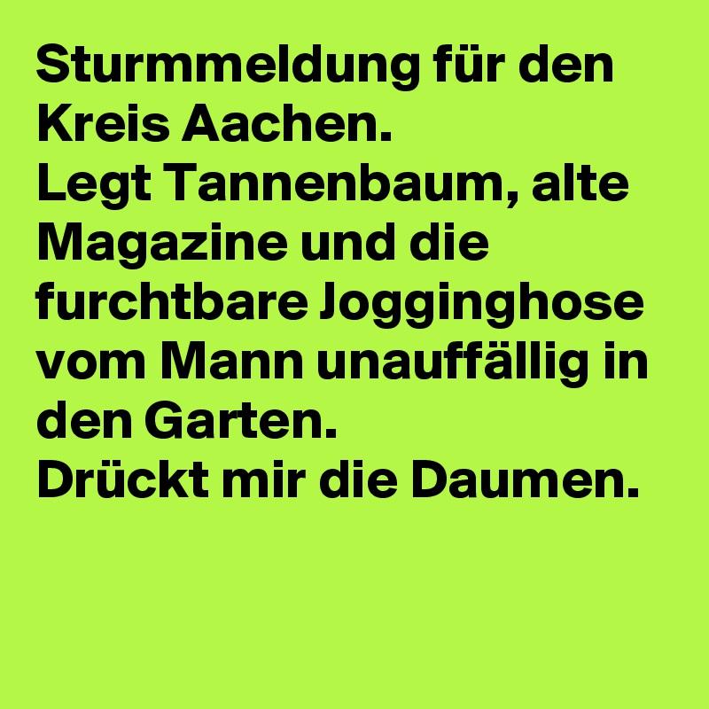 Tannenbaum Aachen.Sturmmeldung Für Den Kreis Aachen Legt Tannenbaum Alte Magazine