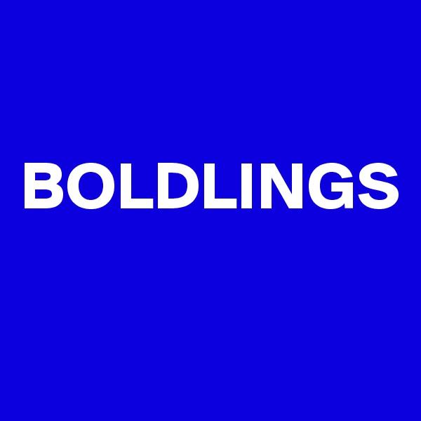 BOLDLINGS