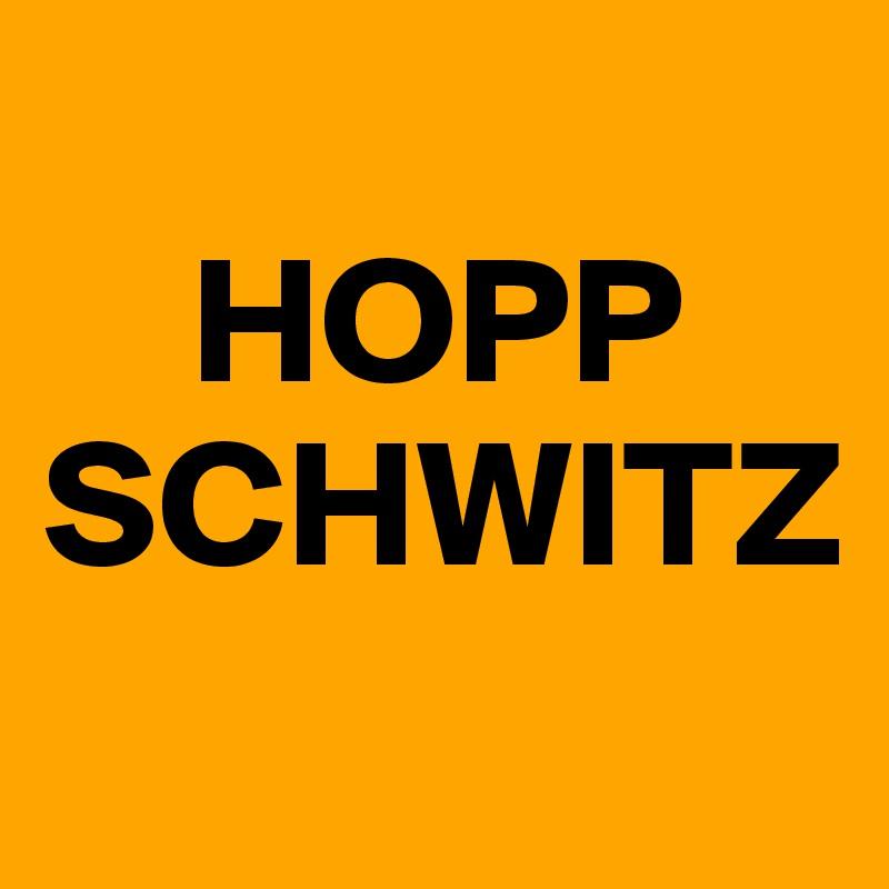 HOPP SCHWITZ