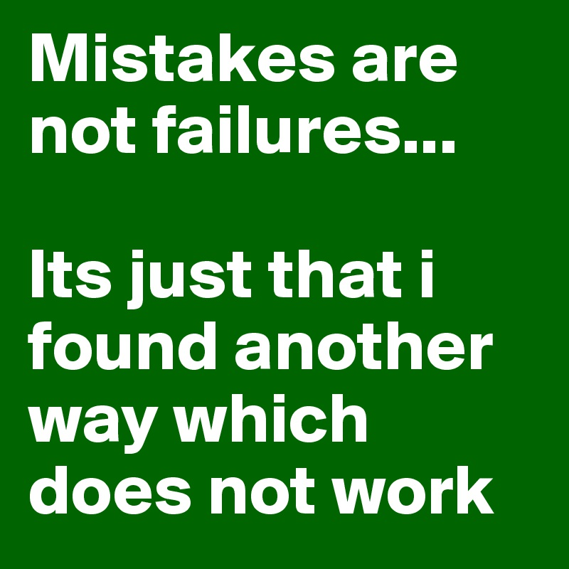 Image result for mistakes are not failures