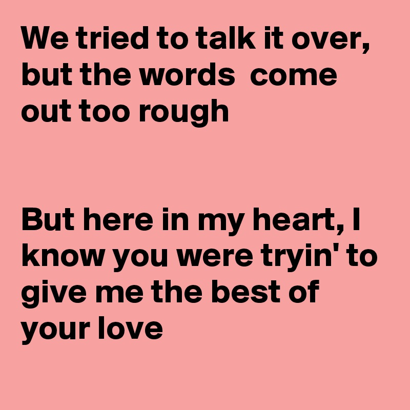 words to best of my love