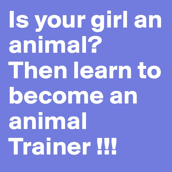 how to become an animal behaviorist kyle kittleson animal expert ...