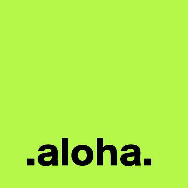 .aloha.