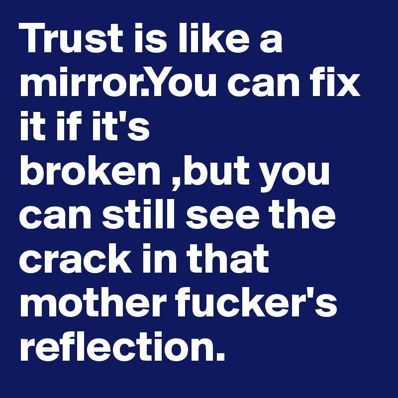 How to fix broken trust
