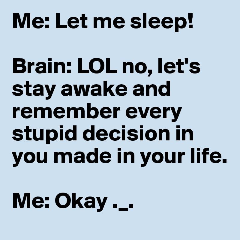 How to stay awake no sleep