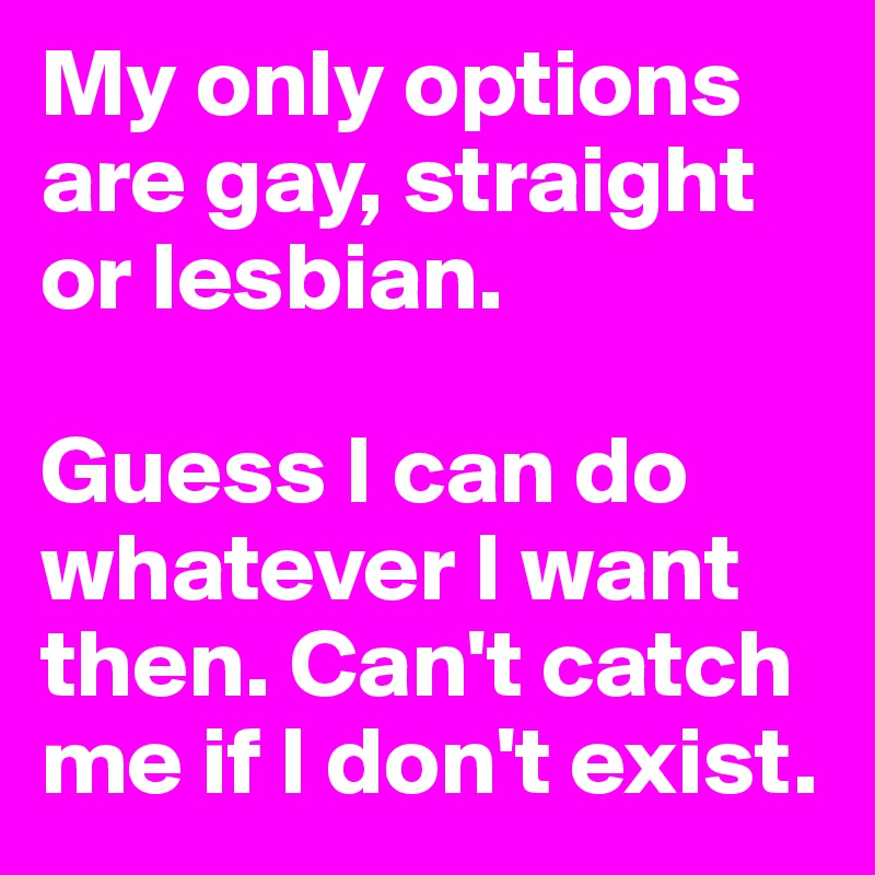 I don't want to be lesbian. I don't know what to do.?