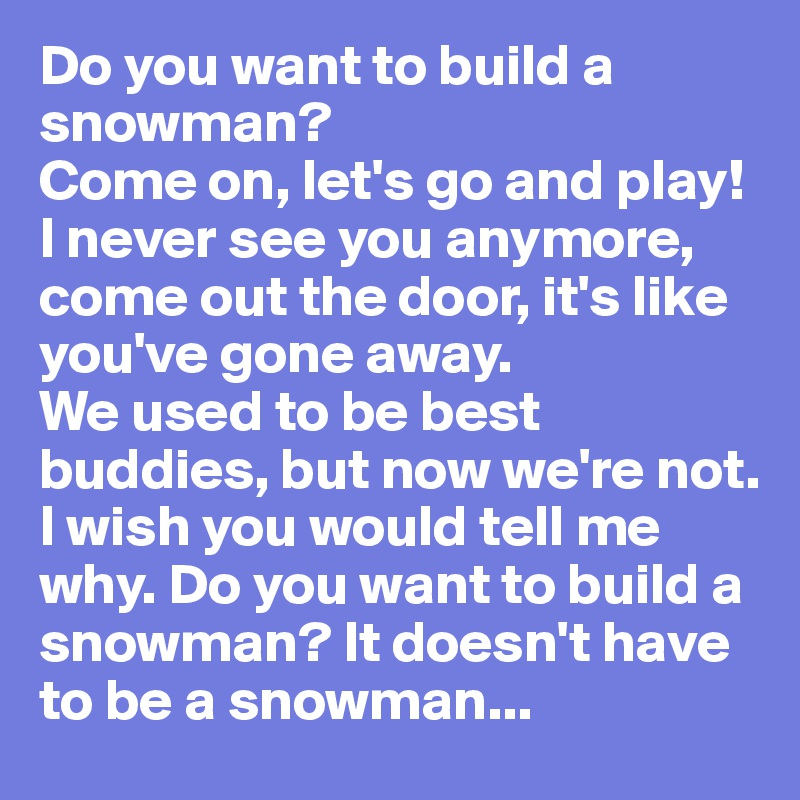 Lyric never let go lyrics never let at never let go for I want to make a snowman