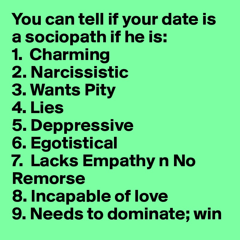 What to do if youre dating a sociopath