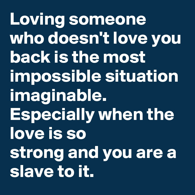 how to stop loving someone who loves you